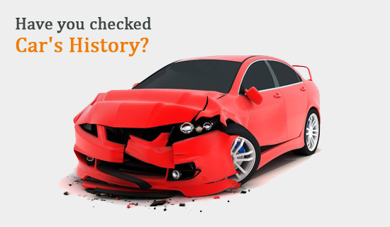 Have you checked the car's history?